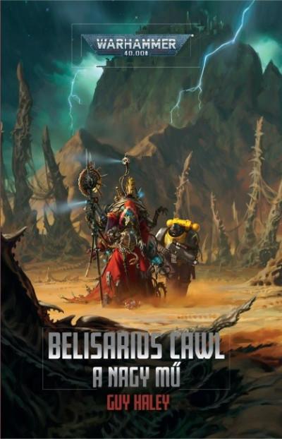 Guy Haley - Belisarius Cawl