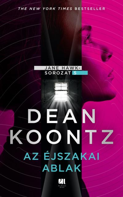 Dean Koontz - Az éjszakai ablak