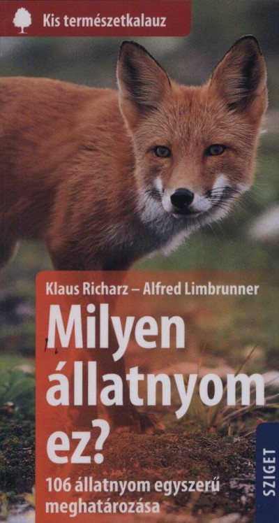 Alfred Limbrunner - Klaus Richarz - Milyen állatnyom ez?