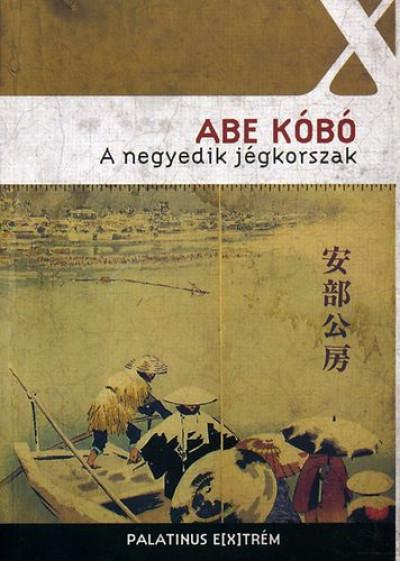 Abe Kóbó - A negyedik jégkorszak