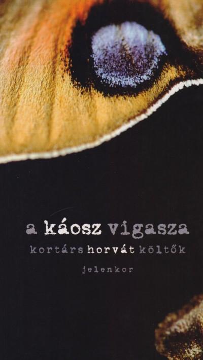 Miroslav Micanovic  (Szerk.) - A káosz vigasza