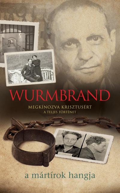 - Wurmbrand - Megkínozva Krisztusért