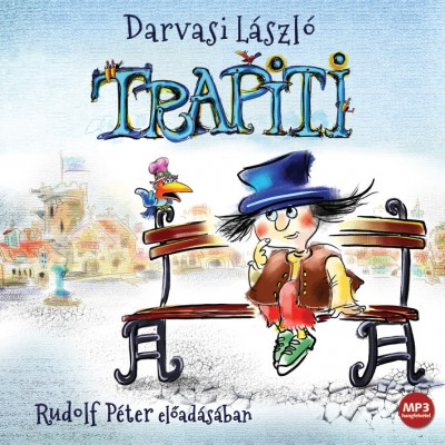 Darvasi László - Rudolf Péter - Trapiti - Hangoskönyv