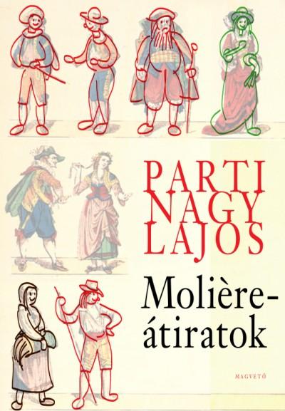 Parti Nagy Lajos - Moliére-átiratok