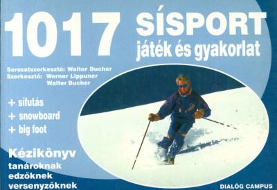 (Szerk.) - Werner Lippuner  (Szerk.) - 1017 sísport játék és gyakorlat