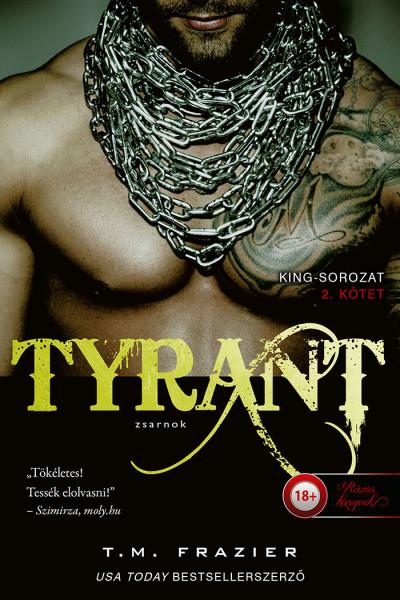 T. M. Frazier - Tyrant - Zsarnok