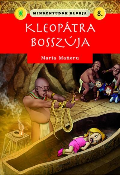 Maria Maneru - Mindentudók klubja 8.-  Kleopátra bosszúja