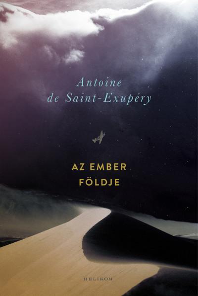 Antoine De Saint-Exupéry - Az ember földje