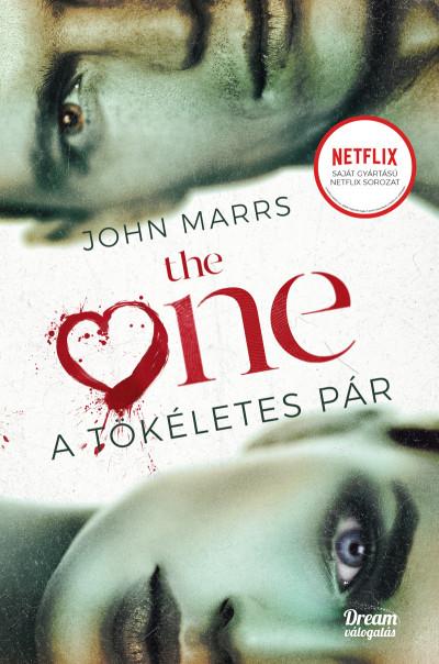 John Marrs - The One - A tökéletes pár