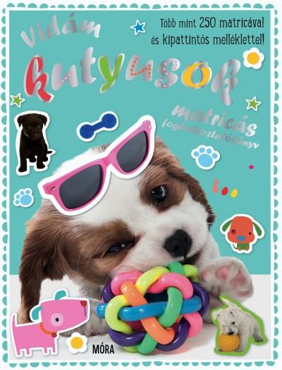 - Vidám kutyusok - matricás foglalkoztatókönyv