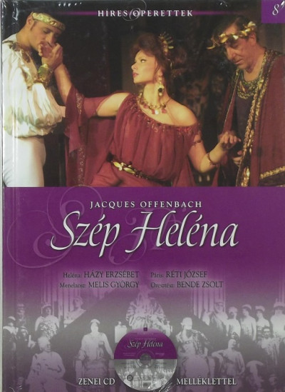Jacques Offenbach - Szép Heléna