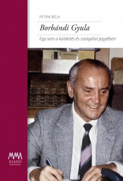 Petrik Béla - Borbándi Gyula