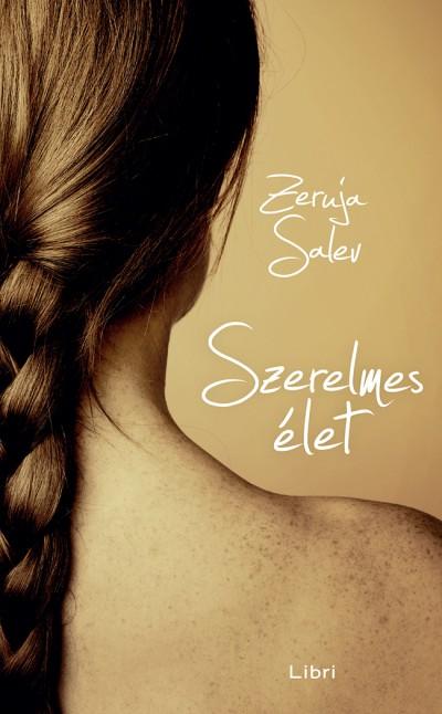 Zeruja Salev - Szerelmes élet