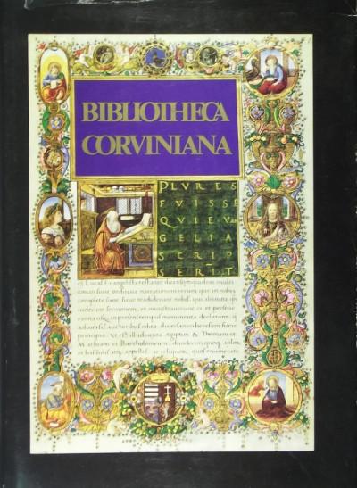 Csapodi Csaba - Csapodiné Gárdonyi Klára - Bibliotheca Corviniana