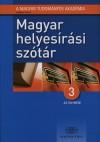 Deme L�szl� (Szerk.) - F�bi�n P�l (Szerk.) - T�th Etelka (Szerk.) - Magyar helyes�r�si sz�t�r - 3 az egyben!