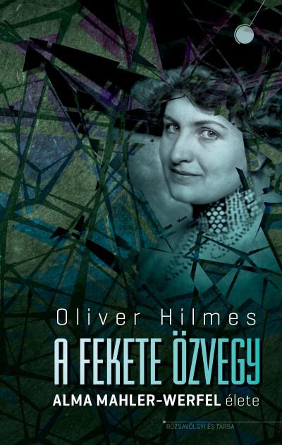 Oliver Hilmes - A fekete özvegy
