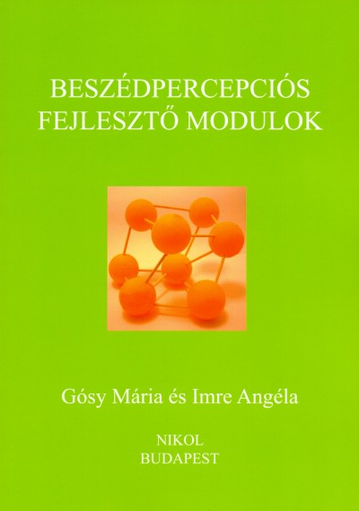 Dr. Gósy Mária - Imre Angéla - Beszédpercepciós fejlesztő modulok