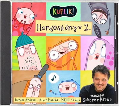Alpár Balázs - Dániel András - Scherer Péter - KUFLIK - Hangoskönyv 2.