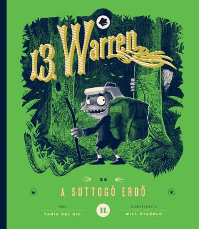 Tania Del Rio - 13. Warren és a suttogó erdő