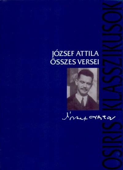 Stoll Béla  (Szerk.) - József Attila összes versei