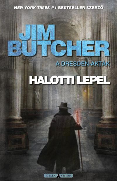 Jim Butcher - Barsiné Gál Erika  (Szerk.) - Halotti lepel