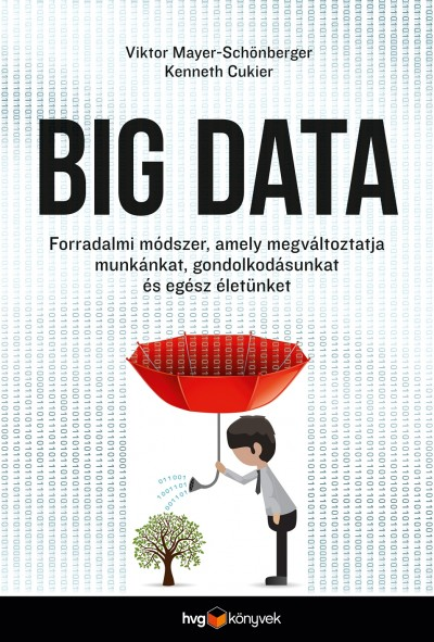 Kenneth Cukier - Viktor Mayer-Schönberger - Big data