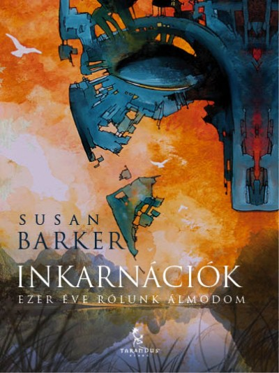Susan Barker - Inkarnációk
