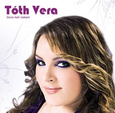 Tóth Vera - Tóth Vera - Zene kell nekem - CD