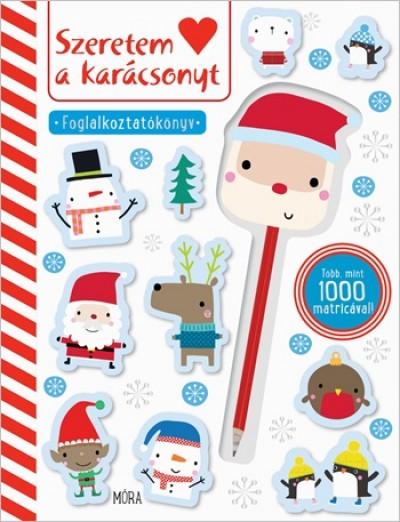 - Szeretem a Karácsonyt - Foglalkoztatókönyv matricákkal