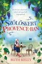 Ruth Kelly - Szőlőskert Provence-ban