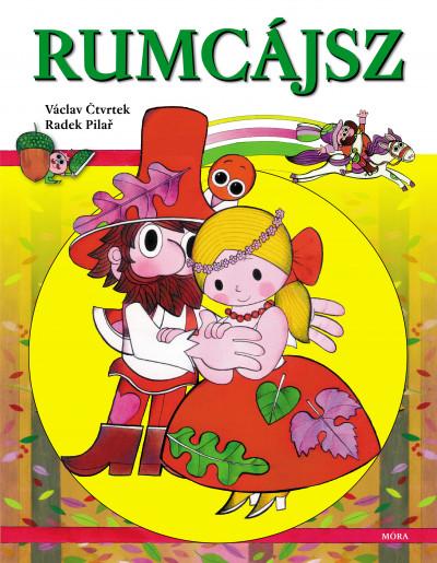 Václav Ctvrtek - Radek Pilar - Rumcájsz