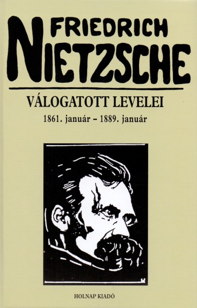 Romhányi Török Gábor  (Vál.) - Friedrich Nietzsche válogatott levelei