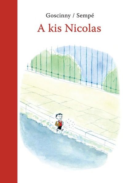 René Goscinny - Lator László  (Szerk.) - A kis Nicolas