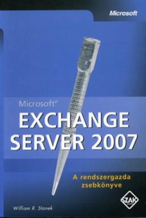 William R. Stanek - Microsoft Exchange Server 2007