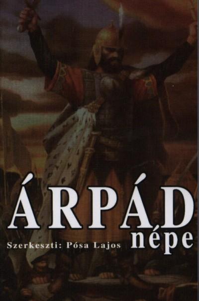 Pósa Lajos - Árpád népe