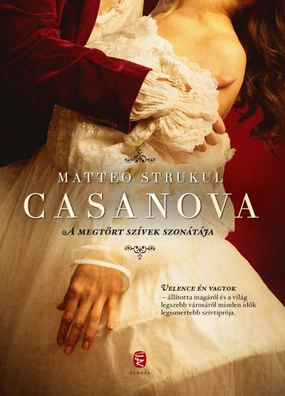 Matteo Strukul - Casanova