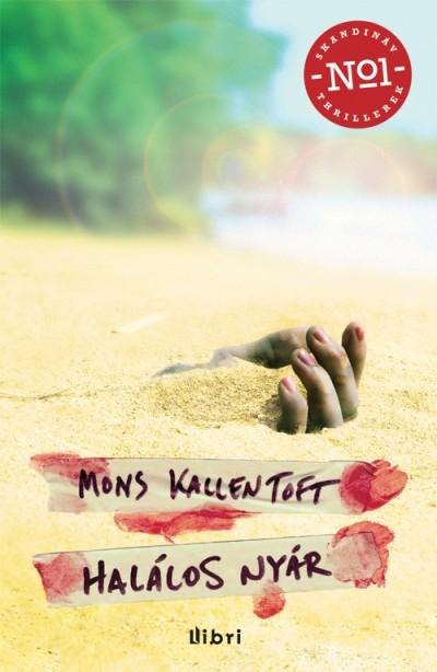 Mons Kallentoft - Halálos nyár