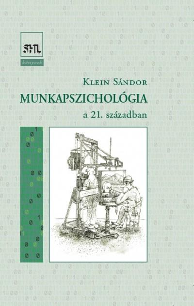 Klein Sándor - Munkapszichológia