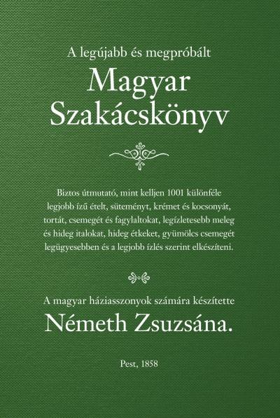 Németh Zsuzsána - Magyar Szakácskönyv