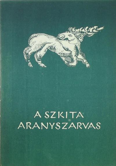 Lengyel Irina - A szkíta aranyszarvas