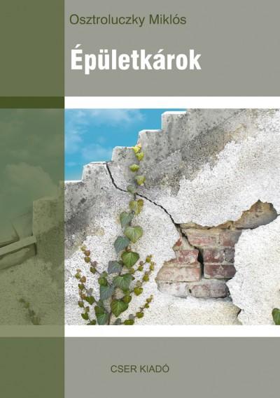 Osztroluczky Miklós - Épületkárok