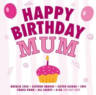 - Happy Birthday Mum