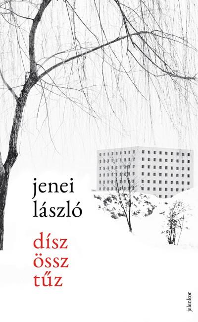 Jenei László - Díszössztűz