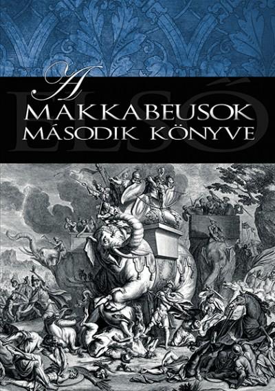 - A makkabeusok második könyve