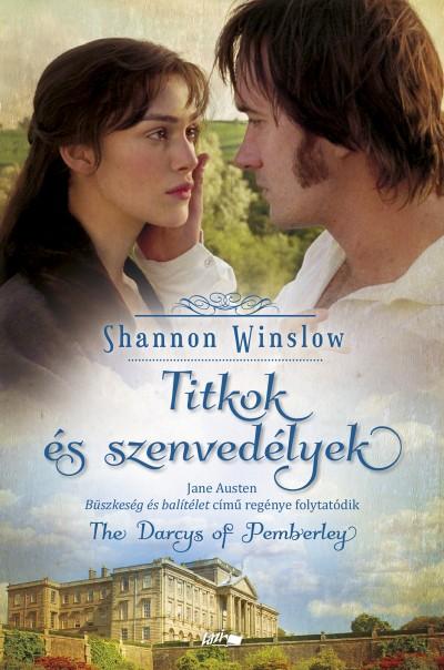 Shannon Winslow - Titkok és szenvedélyek