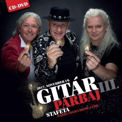 - Gitárpárbaj III. - Staféta - CD+DVD