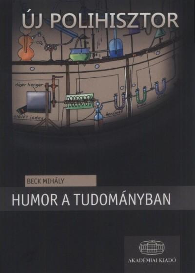 Beck Mihály - Humor a tudományban