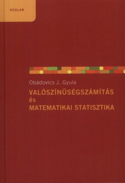 Obádovics J. Gyula - Valószínűségszámítás és matematikai statisztika