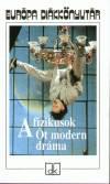 N. Kiss Zsuzsa (Szerk.) - A fizikusok - �t modern dr�ma