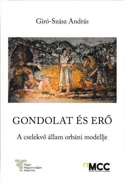 Giró-Szász András - Gondolat és erő